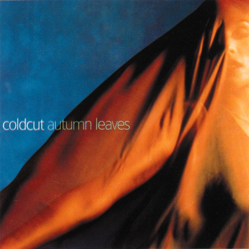 Autumn Leaves - Coldcut