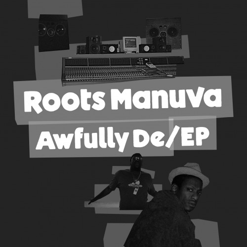 Awfully De / EP - Roots Manuva