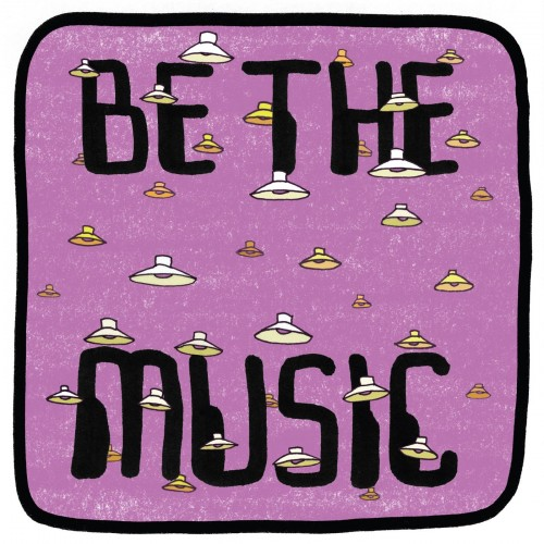 Be The Music -