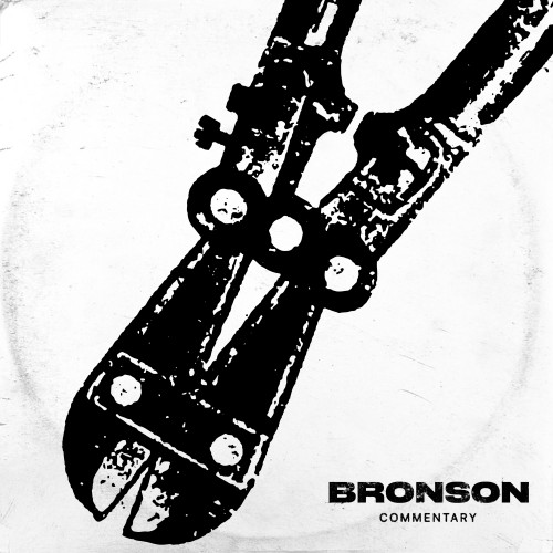 BRONSON COMMENTARY -