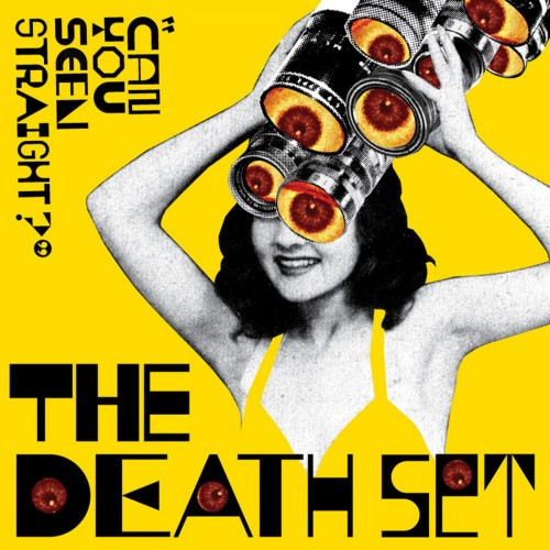 Can You Seen Straight? - The Death Set