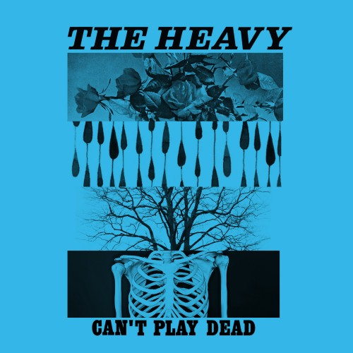 Can't Play Dead - The Heavy