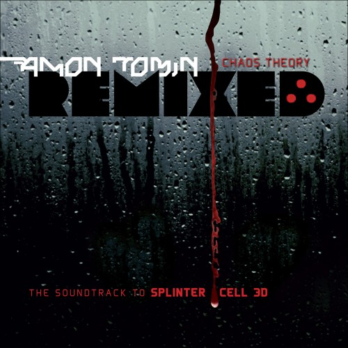 Chaos Theory Remixed (The Soundtrack to Splinter Cell 3D) - Amon Tobin