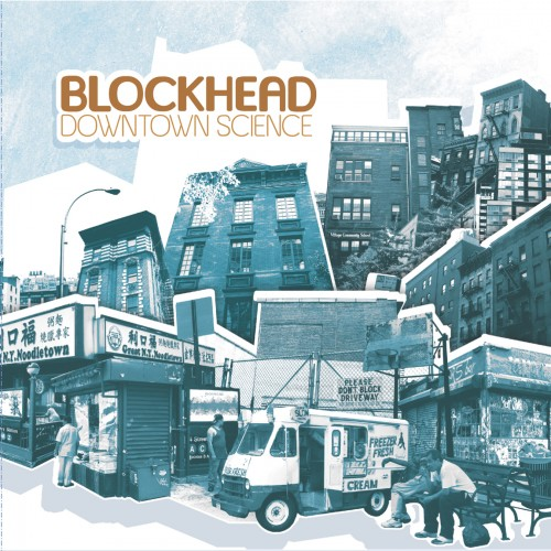 Downtown Science - Blockhead