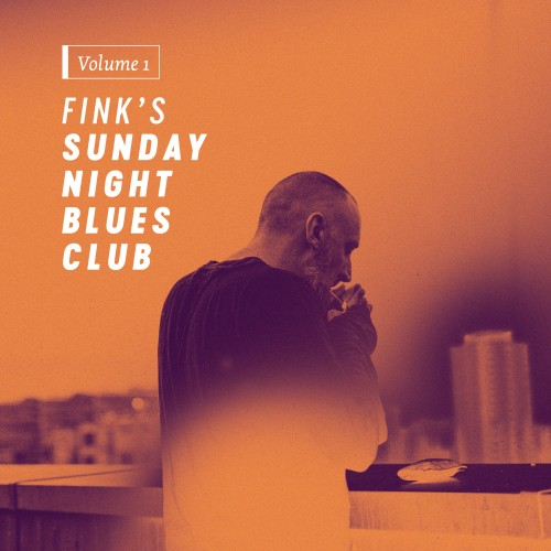 Fink's Sunday Night Blues Club, Vol. 1 -