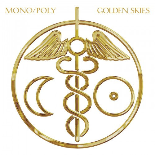 Golden Skies - Mono/Poly