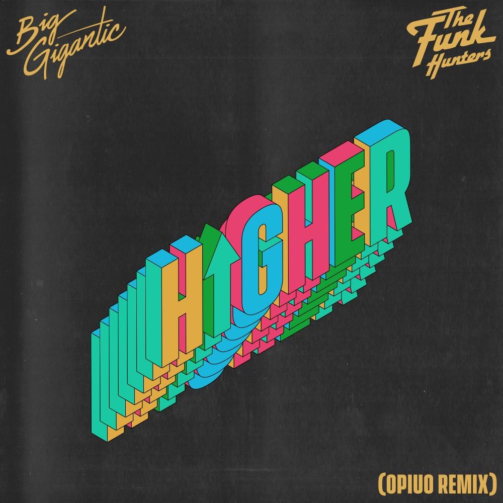 Higher (Opiuo Remix) -