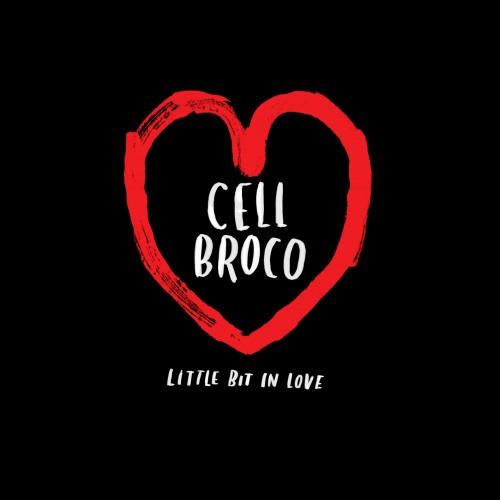 Little Bit In Love - Cell Broco