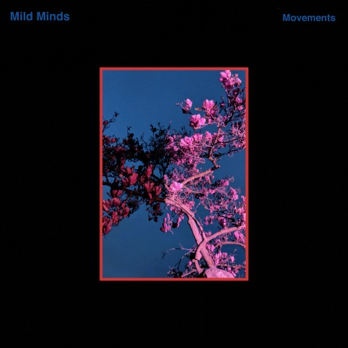 Movements - Mild Minds