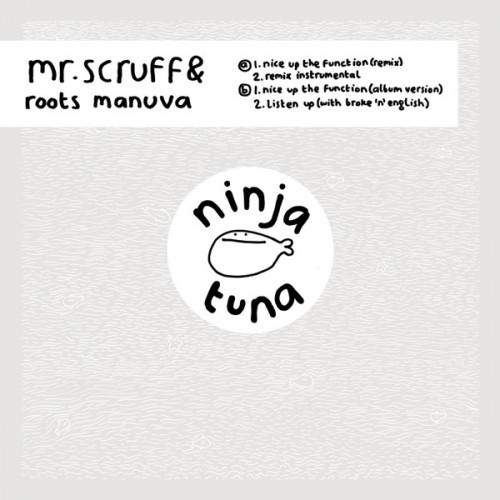 Nice Up The Function - Mr. Scruff
