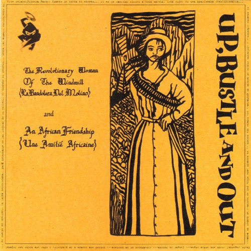 Revolutionary Woman (Of The Windmill) (La Bandora Del Molino) - Up, Bustle & Out