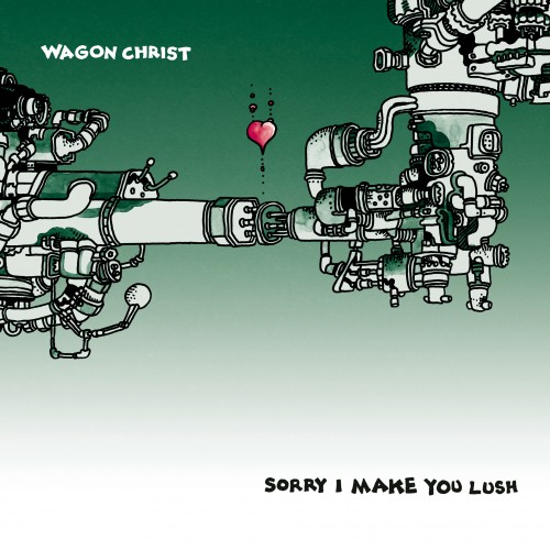Sorry I Make You Lush -