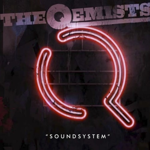 Soundsystem (Mix CD) - The Qemists