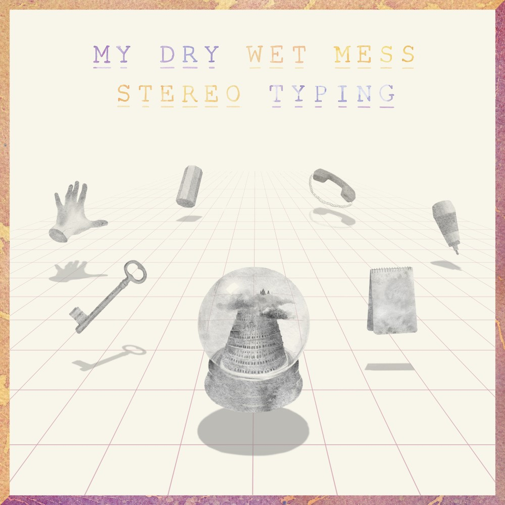 Stereo Typing / My Dry Wet Mess / Release / Ninja Tune