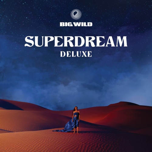 Superdream - Deluxe - Big Wild