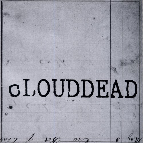 Ten - cLOUDDEAD