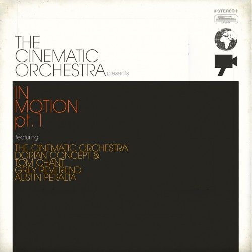 The Cinematic Orchestra presents In Motion #1 - The Cinematic Orchestra