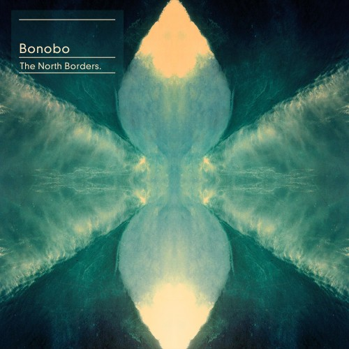 The North Borders - Bonobo