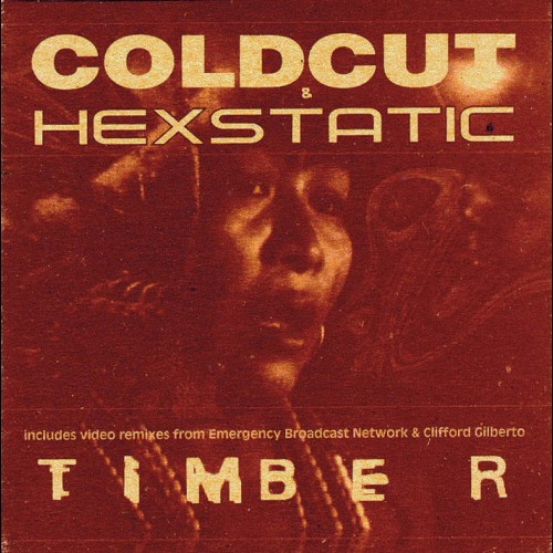Timber - Coldcut and Hexstatic