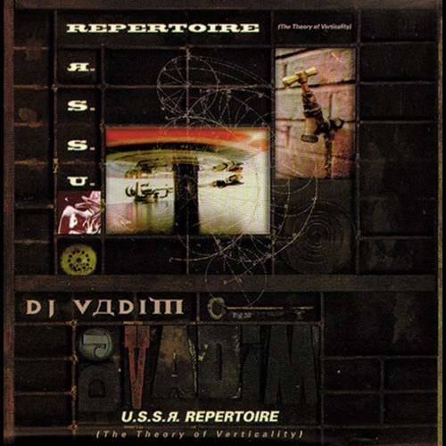 USSR Repertoire / The Theory Of Verticality - DJ Vadim