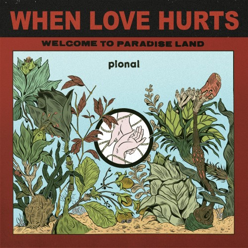 When Love Hurts - Pional