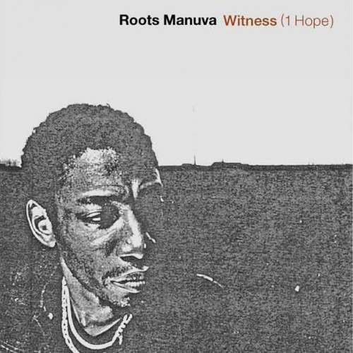 Witness (1 Hope) - Roots Manuva